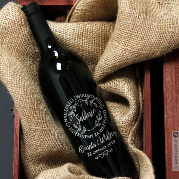 Najlepszej Świadkowej - grawerowane wino z personalizacją