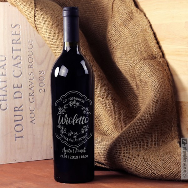 Zostań Świadkową - grawerowane wino z personalizacją dla Świadkowej