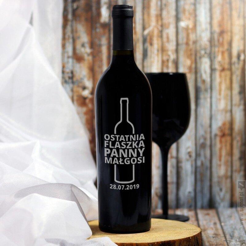 Zdjęcie produktu Ostatnia Flaszka - grawerowane wino z personalizacją na wieczór panieński