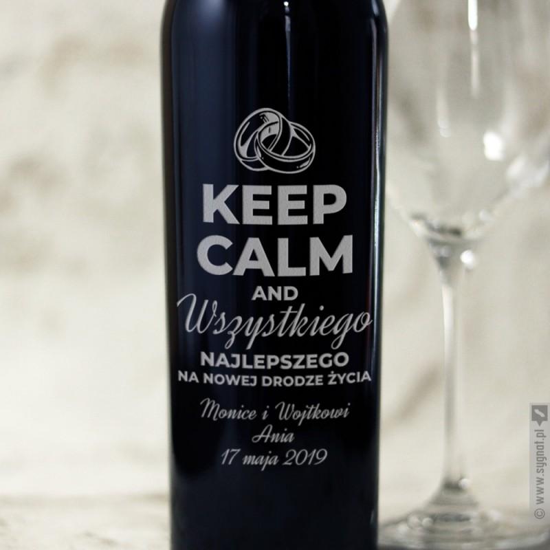 Zdjęcie produktu Keep Calm & Wszystkiego Najlepszego - grawerowane wino dla Pary Młodej